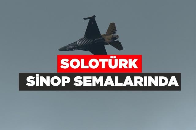 SOLOTÜRK Sinop'ta gösteri uçuşu yaptı   Türk Hava Kuvvetleri akrobasi timi SOLOTÜRK, Gazi Mustafa Kemal Atatürk'ün kente gelişinin 91. yıl dönümü etkinlikleri kapsamında gösteri uçuşu yaptı.