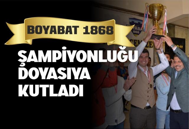 Boyabat 1868 Spor Şampiyonluğu Kutladı   Sinop amatör kümede bu dönem şampiyonluğa ulaşan ve geçtiğimiz hafta kupasına ulaşan Boyabat 1868 Spor Şampiyonluğu düzenlediği organizasyon ile  kutladı.