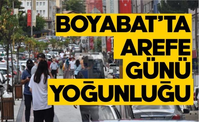 30.07.2020 günü Kurban Bayramı Arefe gününde Boyabat'ta vatandaşlar çarşı ve pazarlara akın etti.