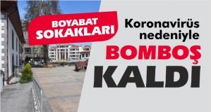 Boyabat'ta sokaklar bomboş kaldı