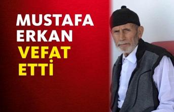 Mustafa Erkan Vefat Etti