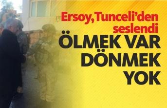 """İçişleri Bakan Yardımcısı Mehmet Ersoy :""""Bir tek terörist bile kalmayana kadar mücadelemiz devam edecektir"""""""