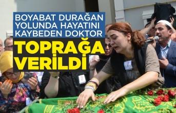 Boyabat Durağan Yolundaölen doktorun cenazesi toprağa verildi