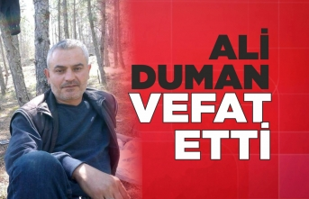 Ali Duman Hayatını Kaybetti