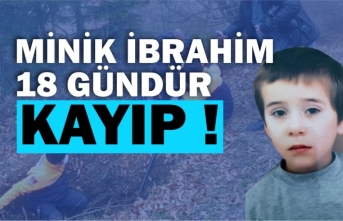 Kayıp İbrahim'den 18 gündür haber yok !