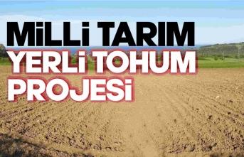 """""""Milli Tarım Yerli Tohum Projesi"""""""