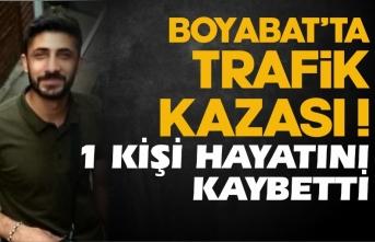 Boyabat'ta trafik kazası 1 kişi hayatını kaybetti !