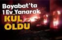 Boyabat'ta 1 ev yanarak kül oldu
