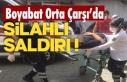 Son Dakika Boyabat'ta silahlı saldırı !