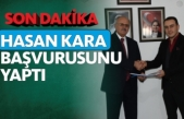 Hasan Kara Aday Adaylık Başvurusunu Gerçekleştirdi