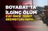 Boyabat'ta ilginç ölüm