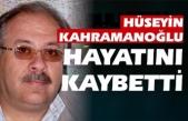 Hüseyin Kahramanoğlu vefat etti