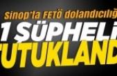 Sinop'ta FETÖ dolandırıcılığı!