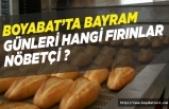 Boyabat'ta bayram günleri nöbetçi fırın listesi