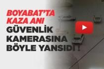 Boyabat'ta Kaza Anı Kameraya Böyle Yansıdı