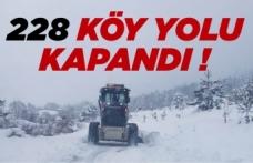 İl genelinde 228 köy yolu ulaşıma kapandı !