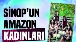 Sinop'Un Amazon Kadınları