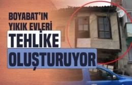 Boyabat'ın Yıkık Evleri Tehlike Oluşturuyor...