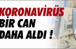 Son Dakika Koronavirüs'ten ikinci ölüm