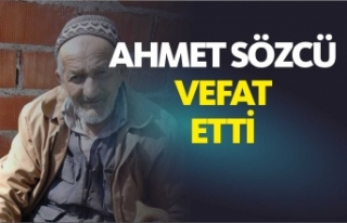 Ahmet Sözcü Vefat Etti
