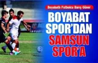 Boyabatlı FutbolcuBarış Güner Samsunspor'da