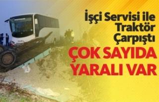 İşçi Servisi İle Traktör Çarpıştı : 12 yaralı
