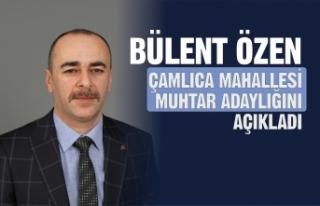 Bülent Özen Çamlıca Mahallesi Muhtar Adaylığını...