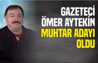 Gazeteci Ömer Aytekin Gökdere Mahallesi Muhtar Adayı...