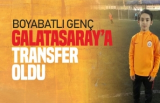 Boyabatlı Genç Galatasaray'a Transfer Oldu