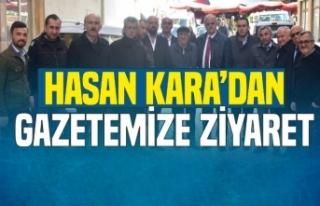 Hasan Kara'dan Gazetemize Ziyaret