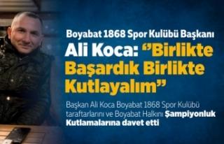 BAŞKAN ALİ KOCA; ''BİRLİKTE BAŞARDIK,BİRLİKTE...
