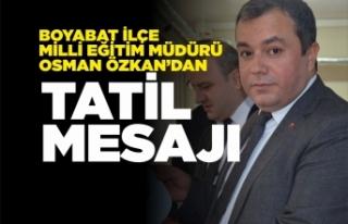 Osman Özkan'dan Tatil Mesajı