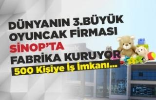 Dünyanın 3. Büyük Oyuncak Şirketi Sinop'ta...