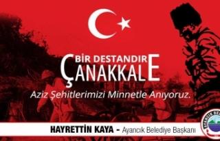Başkan Hayrettin Kaya'dan Çanakkale Mesajı