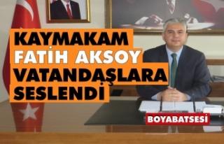 Boyabat Kaymakamı Fatih Aksoy'dan açıklama