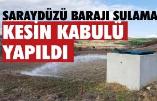 Baraj sulaması kesin kabulü yapıldı