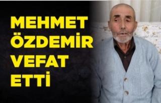 Mehmet Özdemir Vefat Etti