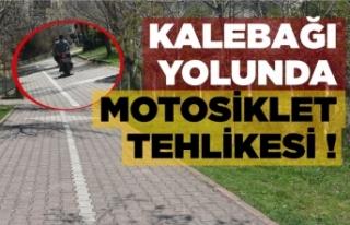 Kalebağı yürüyüş yolunda motosikletler tehlike...
