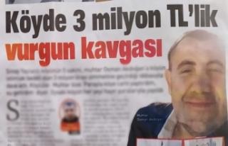 Köyde 3 milyon TL'lik vurgun kavgası