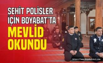 Boyabat'ta Şehit polisler için mevlit okutuldu