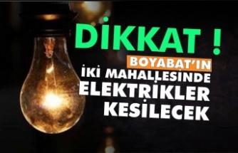 Boyabat'ın iki mahallesinde elektrik kesintisi yaşanacak