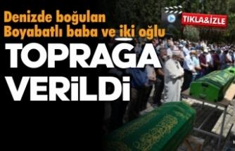 Sinop'ta denizde boğulan baba ve iki oğlunun cenazeleri Boyabat'ta toprağa verildi
