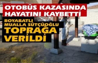 Otobüs kazasında hayatını kaybeden Mualla Sütçüoğlu toprağa verildi