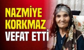 Nazmiye Korkmaz Vefat Etti