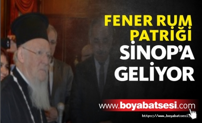 Patrik Bartholomeos Sinop'a geliyor