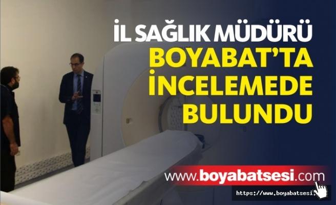 İl Sağlık Müdürü Dr. Mehmet Erşan Boyabat'ta İncelemelerde Bulundu