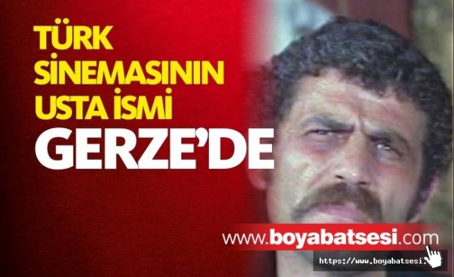 Türk Sinemasının Kötü Adamı İhsan Gedik Gerze'de