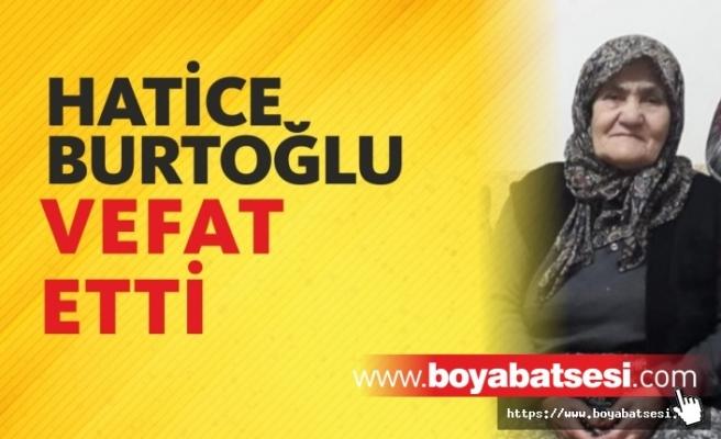 Hatice Burtoğlu Vefat Etti