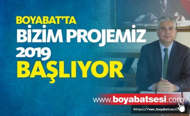 Boyabat'ta ''Bizim Projemiz''2019 Başlıyor