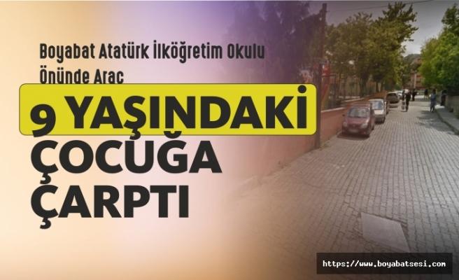 Boyabat Atatürk İlköğretim Okulu Önünde Trafik Kazası Araç 9 Yaşındaki Çocuğa Çarptı